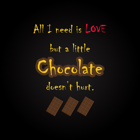 inscription: Chocolate quotes - funny inscription template Illustration