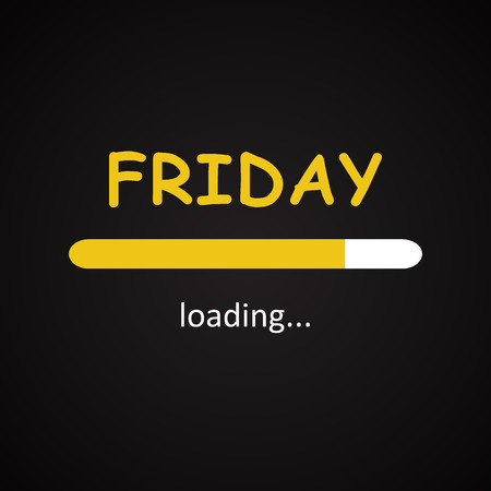 Friday loading - funny inscription template