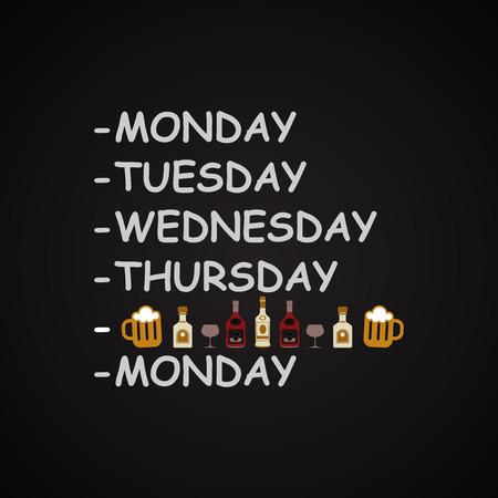 weekdays: Weekdays - funny inscription template