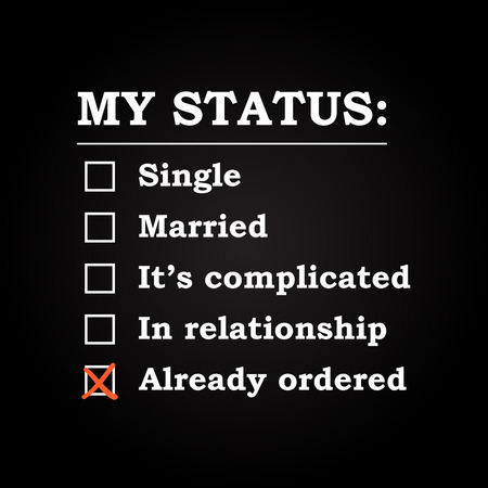 ordered: My status Already ordered - funny inscription template Illustration