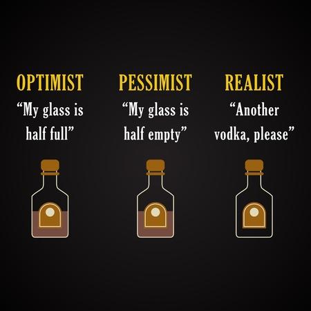 realist: Optimist, Pessimist, Realist - funny inscription template