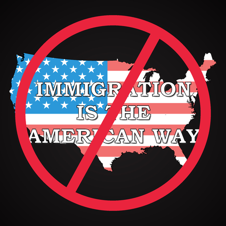 USA - Immigration is not the american way 矢量图像