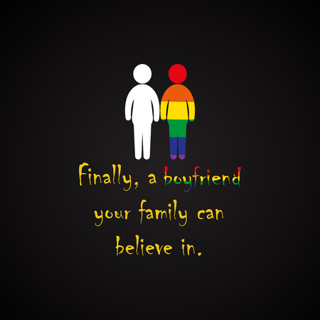 Finally, a boyfriend your family can believe in - funny inscription template Illustration