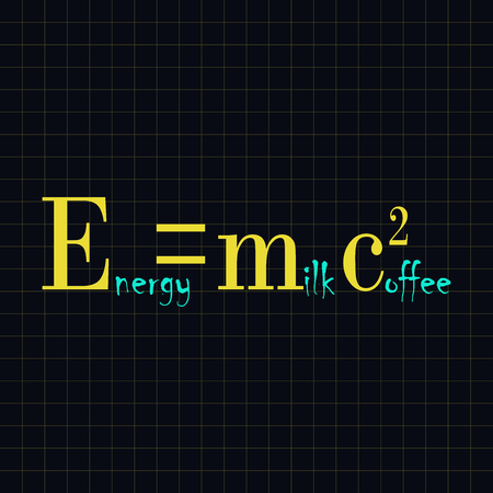 Energy is milk with coffee - funny inscription template Vectores