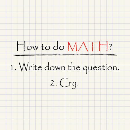 How to do Math - mathematical funny inscription template Illustration