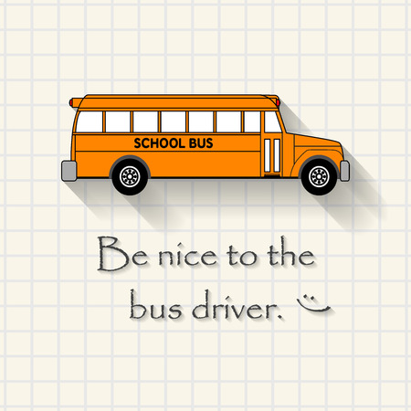 triplet: Be nice to the bus driver - funny school bus inscription template mathematical squares on paper Illustration