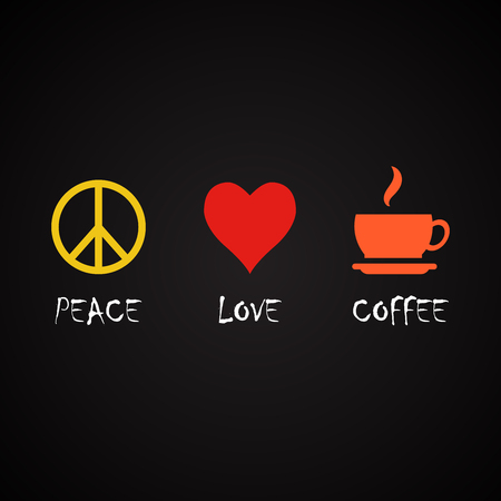Peace and love coffee - coffee quotes template
