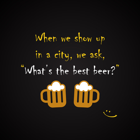 Whats the best beer - funny inscription template