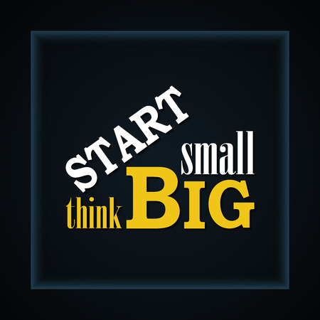 Start small, think big idea - motivational background template Illustration
