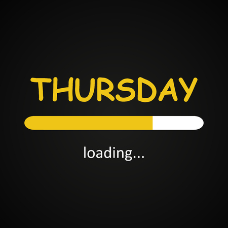Thursday loading - funny inscription template based on week days Иллюстрация