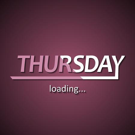 Thursday loading - funny inscription template based on week days Ilustração