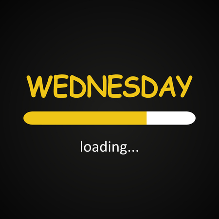 Wednesday loading - funny inscription template based on week days