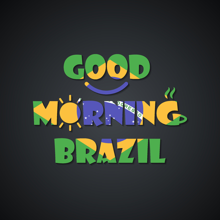 Good morning Brazil - funny inscription template Illusztráció