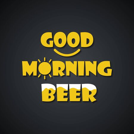 Beer quotes. Good morning beer - funny inscription template Imagens - 136106805