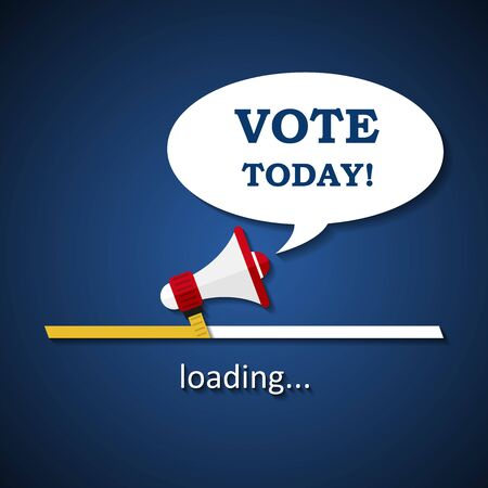 Vote today loading bar with megaphone - election advertising template background