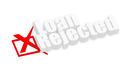 unapproved: Loan Rejected 3d Text Illustration