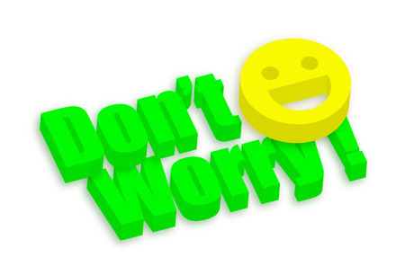 don: 3d Dont Worry Smiley Banner Illustration