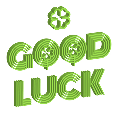 luckiness: Good luck isometric text farewell vector lettering with lucky phrase background greeting typography. Vintage word decorative symbol inscription expression banner.