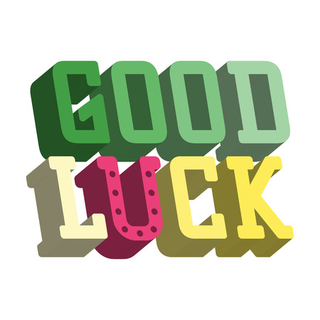 luckiness: Good luck isometric text farewell vector lettering with lucky phrase background greeting typography.