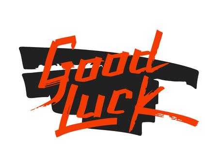 luckiness: Good luck text farewell vector lettering with lucky phrase background greeting typography. Vintage word decorative symbol inscription expression banner.