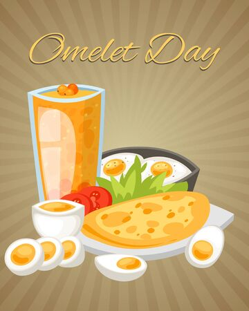 Omelet day poster vector illustration. Boiled, fried and scrambled eggs with vegetables such as slices of tomato, salad. Glass of juice from sea buckthorn. Healthy breakfast.