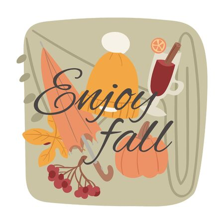 Enjoy fall and hello autumn greeting vector illustration. Flat woolen hat, umbrella with pumpkin and autumn leaves and berries to enjoy fall. Ilustração