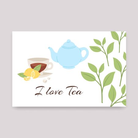 Cup of tea with lemon, teapot and tea leaves vector illustration. I love tea text. Best for card, poster, party invitation design. Banque d'images - 133832394