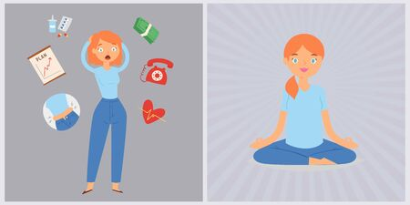 Woman in stress and panic vs relax yogi girl calm vector illustration. Lady surrounded by stress factors, shedule and money problems, telephone calls and relaxation, mind easing.