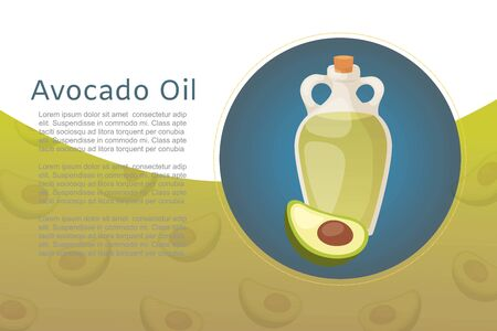 Avocado oil bottle and fruit for healthy cooking food and cosmetics vector illustration. Vial with healthy cooking oil and avocado for aroma therapy, cosmetic, restaurant, organic shop poster. Ilustracja