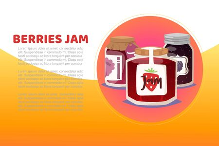 Berry and fruit Jam with rustic jar of raspberry jelly with paper cover and label, tall jar of strawberry marmalade cartoon vector illustration. Berries jam poster for natural products shops.