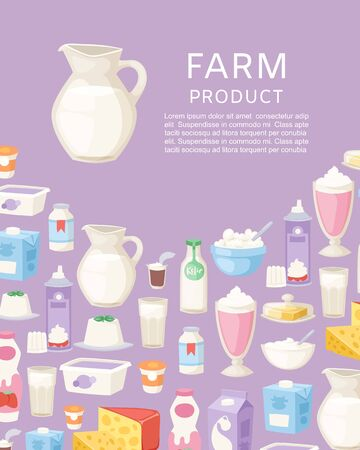 Milk and diary farm products poster with different sorts of cheese, sour cream, yogurt and butter vector illustration. Milk farm products for diary shop poster and menu.