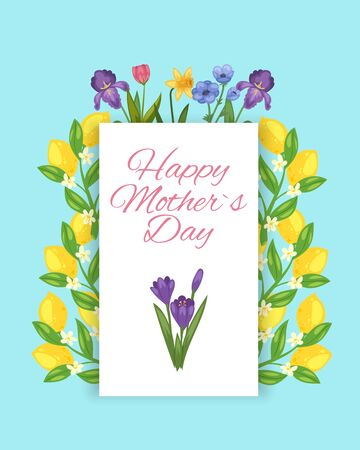 Happy mothers day flowers and lemons floral and fruits botanical bouquet cartoon vector illustration card. Flourish card for mothers day with text, lemons, leaves and flowers. Illusztráció
