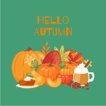 Pumpkin and fall leaves bouquet, mug with hot spicy drink and pie for thanksgiving design and Hello autumn vector illustration. Harvest festival. Fall leaves, pumpkin, spices and autumn treat.