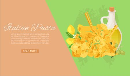 Italian pasta with different types of macaroni, spaghetti, ravioli and olive oil web banner vector illustration. Italian pasta cuisine restaurant, cooking course or cafe web banner template.