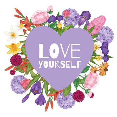 Garden flowers bouquet with love yourelf text in heart shape vector illustration. Floral poster or postcard. Flourish greeting card. Blooming flowers and violet heart isolated on white background.