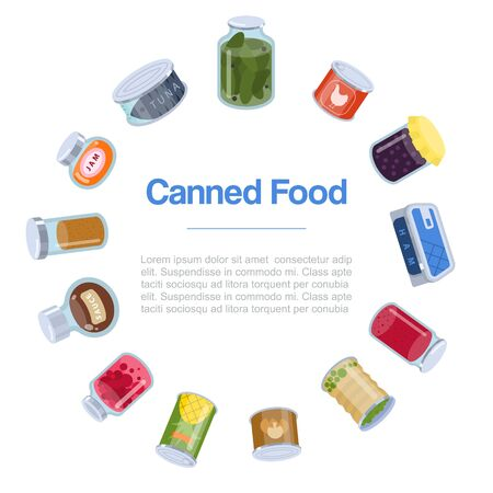 Canned food goods in circle poster vector illusration. Various goods canned food glass jars and tins for grocery store. Canned conserved jams, meat, fish, fruits and vegetables with typography. Illustration