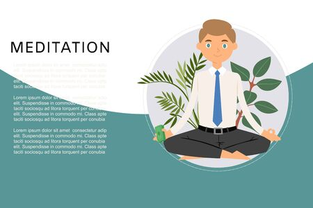 Business man meditation, keep calm and relax with office plants zen balance lotus yoga vector illustration. Caucasian business man meditation trying to keep calm under stress pressure, poster. Stock Illustratie