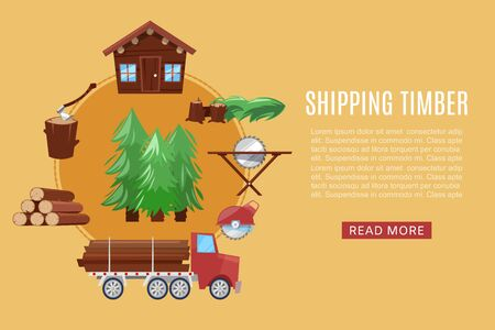 Timber shipping delivery from sawmill woodcutter truck logging equipment, lumber machine industrial wood timber forest vector illustration. Sawmill timber shipping infographic with text. Ilustracja