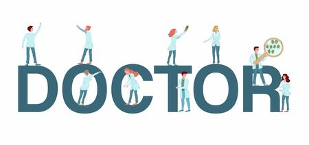 Doctor on big letters vector flat illustration with lettering and people in white coats as a concept of coronovirus and disease prevention. Medics doctors isolated on white medicine.