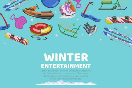 Inscription winter entertainment, collection items for sports and entertainment,design, cartoon style vector illustration. Equipment skiing in snow, healthy vacation, winter season, advertising poster