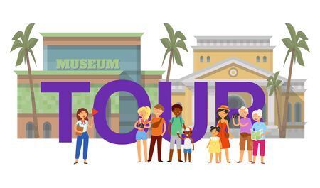 Inscription tour, tourist banner, guide for travelers, travel on vacation, background guides, cartoon style vector illustration. Men, women with cameras, group people to will museum, interesting place