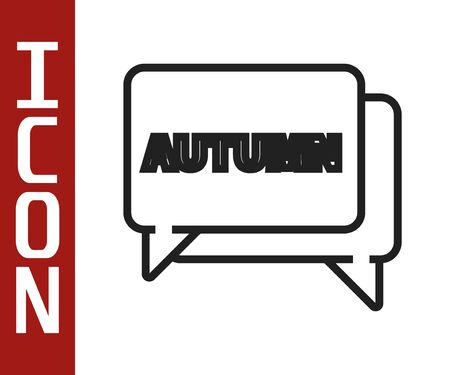 Black line Speech bubble with text autumn icon isolated on white background. Vector Illustration