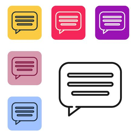 Black line Speech bubble chat icon isolated on white background. Message icon. Communication or comment chat symbol. Set icons in color square buttons. Vector Illustration