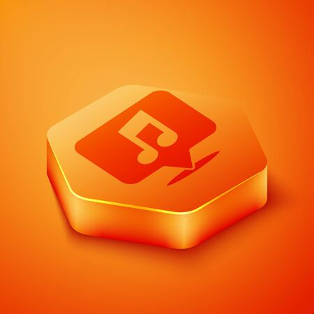 Isometric Musical note in speech bubble icon isolated on orange background. Music and sound concept. Orange hexagon button. Vector Illustration 写真素材 - 143433505