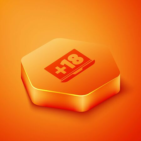 Isometric Laptop with 18 plus content icon isolated on orange background. Age restriction symbol. Adult channel. Orange hexagon button. Vector Illustration
