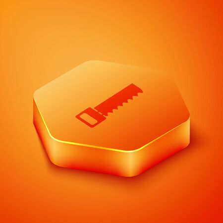 Isometric Hand saw icon isolated on orange background. Orange hexagon button. Vector Illustration
