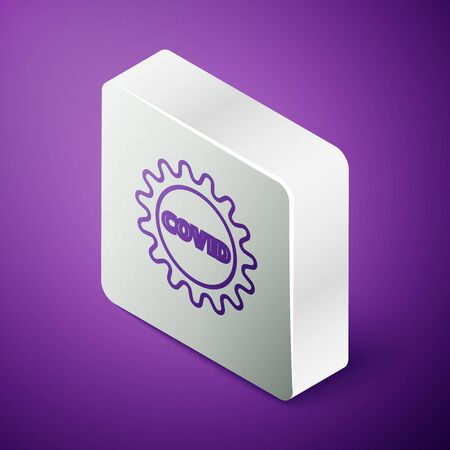 Isometric line Corona virus covid-19 icon isolated on purple background. Bacteria and germs, cell cancer, microbe, fungi. Silver square button. Vector Illustration