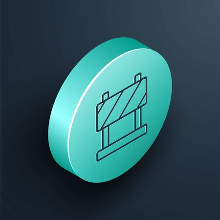 Isometric line Road barrier icon isolated on black background. Symbol of restricted area which are in under construction processes. Repair works. Turquoise circle button. Vector Illustration