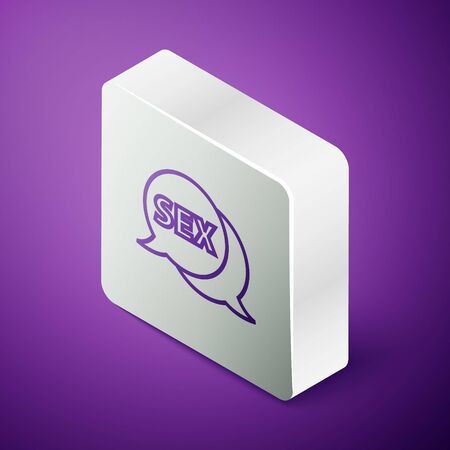 Isometric line Speech bubble with text Sex icon isolated on purple background. Adults content only icon. Silver square button. Vector Illustration