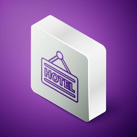 Isometric line Signboard outdoor advertising with text Hotel icon isolated on purple background. Silver square button. Vector Illustration Ilustrace
